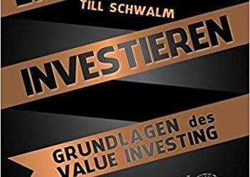 Till Schwalm einfach investieren Grundlagen des Value Investing
