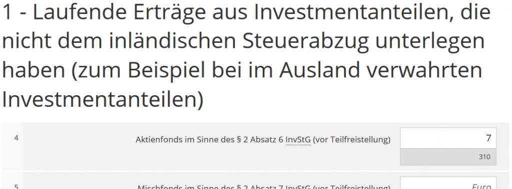 1 - Laufende Erträge aus Investmentanteilen, die nicht dem inländischen Steuerabzug unterlegen haben (zum Beispiel bei im Ausland verwahrten Investmentanteilen)