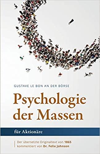 Psychologie der Massen für Aktionäre
