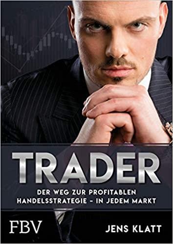 Trader - der Weg zur profitablen Handelsstrategie